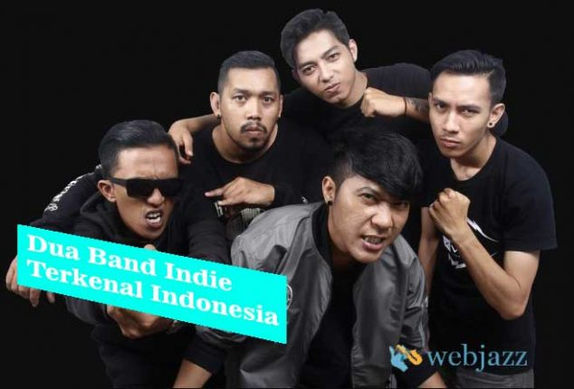 dua band indie terkenal indonesia